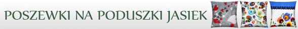 Poszewki na Jasiek (Poduszki 40x40cm)